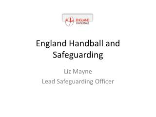 England Handball and Safeguarding