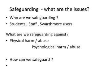 Safeguarding  - what are the issues?
