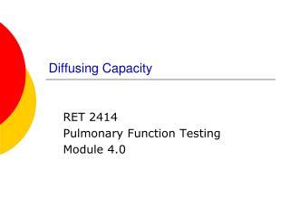 Diffusing Capacity