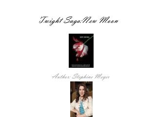 Twight Saga:New  Moon