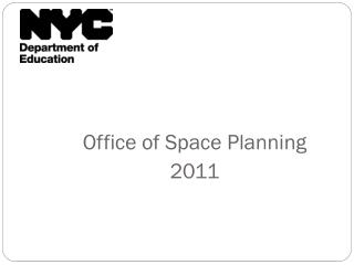 Office of Space  Planning 2011
