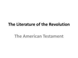 The Literature of the Revolution