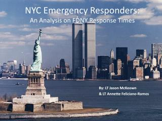 NYC Emergency Responders:  An Analysis on FDNY Response Times