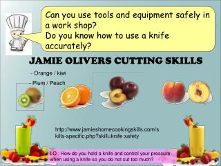 JAMIE OLIVERS CUTTING SKILLS   - Orange / kiwi   Plum / Peach