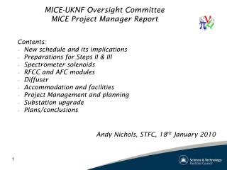 MICE-UKNF Oversight Committee MICE Project Manager Report