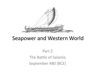 Seapower  and Western World