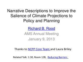 Narrative Descriptions to Improve the Salience of Climate Projections to Policy and Planning