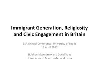 Immigrant Generation, Religiosity and Civic Engagement in Britain