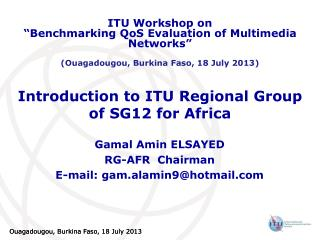 Introduction to ITU Regional Group of SG12 for Africa