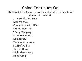 China Continues On 26. How did the Chinese government react to demands for democratic reform?