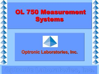 OL 750 Measurement Systems