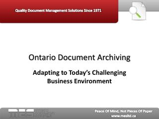 Ontario Document Archiving: Adapting to Today's Challenging