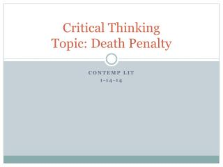 Critical Thinking Topic:  Death Penalty