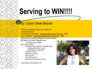 Serving to WIN!!!!