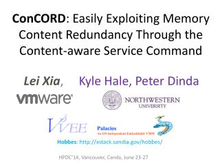 ConCORD :  Easily Exploiting Memory Content Redundancy Through the Content-aware Service Command