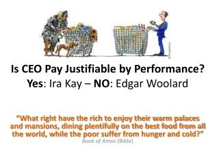 Is CEO Pay Justifiable by Performance? Yes : Ira Kay – NO : Edgar Woolard