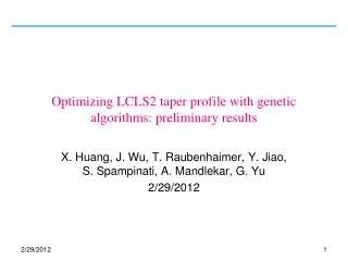 Optimizing LCLS2 taper profile with  genetic algorithms:  preliminary results
