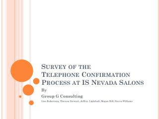 Survey of the Telephone Confirmation Process at IS Nevada Salons