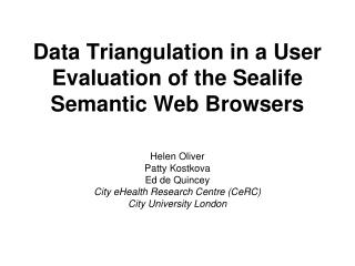 Data Triangulation in a User Evaluation of the Sealife Semantic Web Browsers