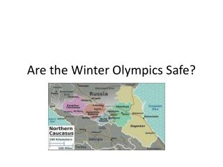 Are the Winter Olympics Safe?