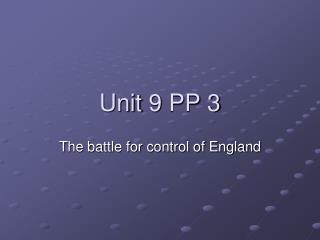 Unit 9 PP 3