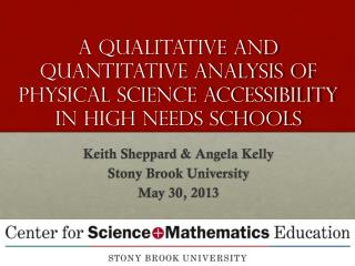 A Qualitative AND Quantitative Analysis Of Physical Science Accessibility In High Needs Schools