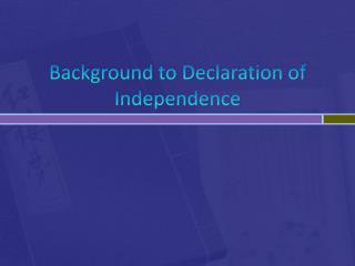 Background to Declaration of Independence
