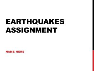 Earthquakes Assignment