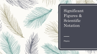 Significant Figures & Scientific Notation