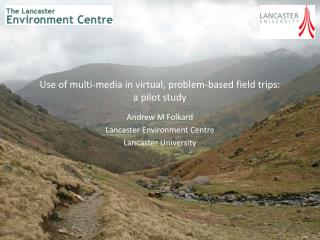 Use of multi-media in virtual, problem-based field trips: a pilot study