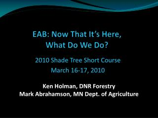 EAB: Now That It's Here,  What Do We Do?