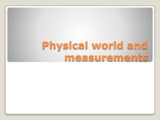 Physical world and measurements