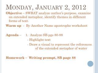 Monday, January 2,  2012
