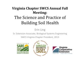 Virginia Chapter SWCS Annual Fall Meeting:  The Science and Practice of Building Soil Health