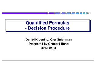 Quantified Formulas - Decision Procedure