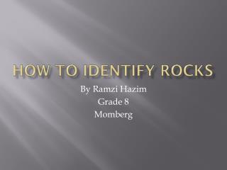 How to identify rocks
