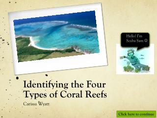 Identifying the Four Types of Coral Reefs