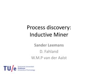 Process discovery: Inductive Miner