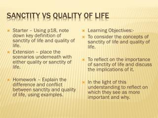 Sanctity vs quality of life