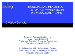 Modeling and Measuring Situation Awareness in Individuals and Teams