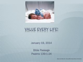 VALUE EVERY LIFE!
