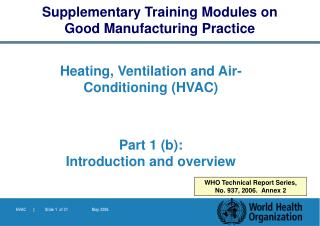 Heating, Ventilation and Air- Conditioning (HVAC) Part 1 (b):  Introduction and  overview