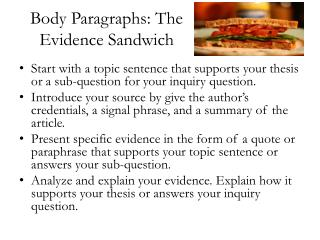 Body Paragraphs: The Evidence Sandwich