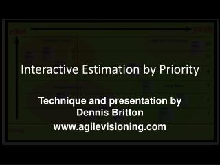 Interactive Estimation by Priority
