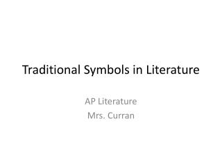 Traditional Symbols in Literature
