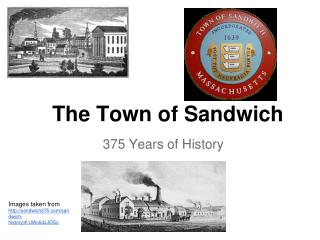 The Town of Sandwich