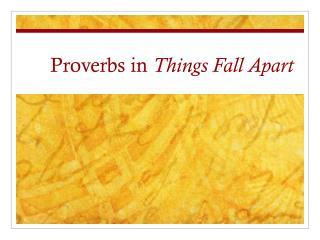 Proverbs in  Things Fall Apart