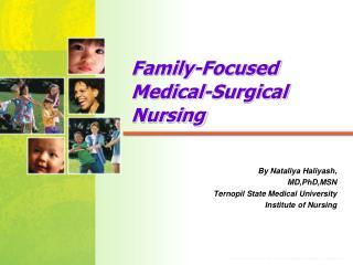 Family-Focused Medical-Surgical Nursing