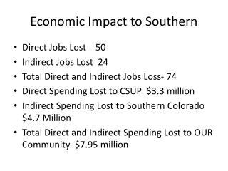 Economic Impact to Southern