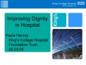 Improving Dignity in Hospital